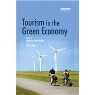 Tourism in the Green Economy by Reddy; Maharaj Vijay, 9780415709217