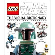 LEGO Star Wars: The Visual Dictionary: Updated and Expanded by Beecroft, Simon ; Fry, Jason, 9781465419217