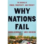 Why Nations Fail by ACEMOGLU, DARONROBINSON, JAMES, 9780307719218