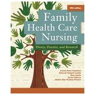 Family Health Care Nursing: Theory, Practice, and Research by Kaakinen, Joanna Rowe, Ph.D., R.N.; Coehlo, Deborah Padgett, Ph.D.; Steele, Rose, Ph.D., R.N.; Tabacco, Aaron, R.N., 9780803639218