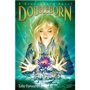 Doubleborn A Dragonborn Novel by Forward, Toby, 9781619639218