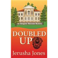 Doubled Up by Jones, Jerusha, 9781477829219