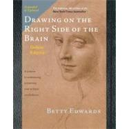 Drawing on the Right Side of the Brain The Deluxe Edition by Edwards, Betty, 9781585429219