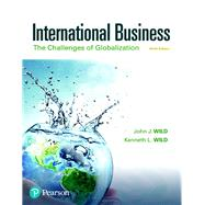 International Business The Challenges of Globalization by Wild, John J.; Wild, Kenneth L., 9780134729220