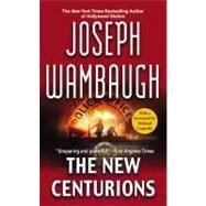 The New Centurions by Wambaugh, Joseph; Connelly, Michael, 9780446509220