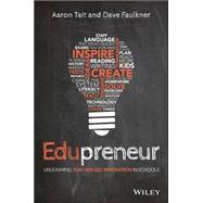 Edupreneur by Tait, Aaron; Faulkner, Dave, 9780730329220