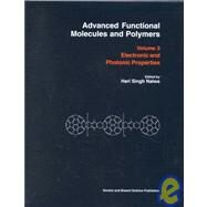 Advanced Functional Molecules and Polymers: Electronic and Photonic Properties by Nalwa,Hari Singh, 9781560329220