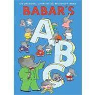 Babar's Abc by de Brunhoff, Laurent, 9780810989221