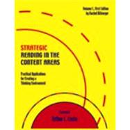 Strategic Reading in the Content Areas, Practical Applications for Creating a Thinking Environment by Rachel Billmeyer, 9780971129221