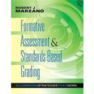 Formative Assessment and Standards-Based Grading : Classroom Strategies That Work by Marzano, Robert J., 9780982259221