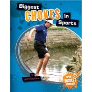 Biggest Chokes in Sports by Hawkins, Jeff, 9781617839221