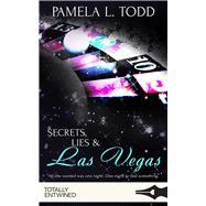 Secrets, Lies & Las Vegas by Todd, Pamela L., 9781786519221