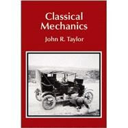 Classical Mechanics by Taylor, John R., 9781891389221