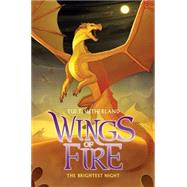 Wings of Fire Book Five: The Brightest Night by Sutherland, Tui T., 9780545349222
