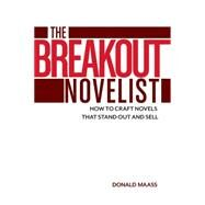 The Breakout Novelist by Maass, Donald, 9781599639222
