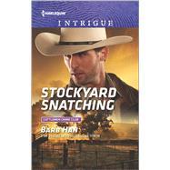Stockyard Snatching by Han, Barb, 9780373699223