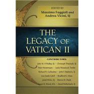 The Legacy of Vatican II by Faggioli, Massimo; Vicini, Andrea, 9780809149223