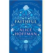 Faithful by Hoffman, Alice, 9781476799223