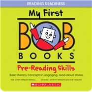 My First BOB Books: Pre-Reading Skills by Maslen Kertell, Lynn; Kertell, Lynn Maslen; Maslen, John; Hendra, Sue, 9780545019224