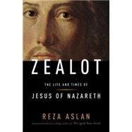 Zealot by ASLAN, REZA, 9781400069224