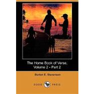 The Home Book of Verse by Stevenson, Burton Egbert, 9781406559224