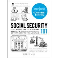 Social Security 101 by Mill, Alfred, 9781440599224