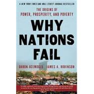 Why Nations Fail by ACEMOGLU, DARONROBINSON, JAMES, 9780307719225