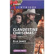 Clandestine Christmas by James, Elle, 9780373749225