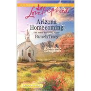 Arizona Homecoming by Tracy, Pamela, 9780373819225