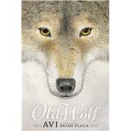 Old Wolf by Avi; Floca, Brian, 9781442499225