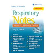 Respiratory Notes: Respiratory Therapist's Pocket Guide by White, Gary C., 9780803629226