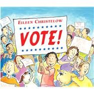 Vote! by Christelow, Eileen, 9781328499226