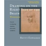 Drawing on the Right Side of the Brain Workbook The Definitive, Updated 2nd Edition by Edwards, Betty, 9781585429226