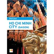 Moon Spotlight Ho Chi Minh City by Filek-Gibson, Dana, 9781612389226