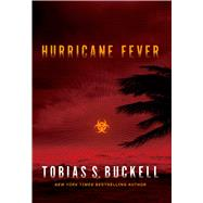 Hurricane Fever by Buckell, Tobias S., 9780765319227