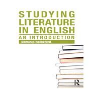 Studying Literature in English: An Introduction by Rainsford; Dominic, 9780415699228