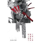 Un/Inhabited by Abel, Jordan, 9780889229228