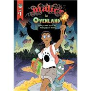 Malice in Ovenland 1 by Hess, Micheline, 9780996769228