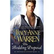 The Bedding Proposal by Warren, Tracy Anne, 9780451469229