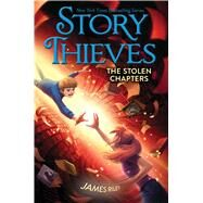 The Stolen Chapters by Riley, James; Eliopoulos, Chris, 9781481409230