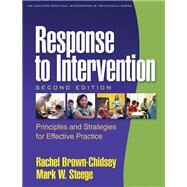Response to Intervention, Second Edition; Principles and Strategies for Effective Practice by Brown-Chidsey, Rachel; Steege, Mark W., 9781606239230