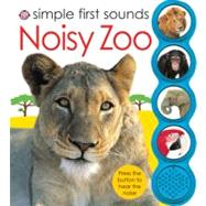 Simple First Sounds Noisy Zoo by Priddy, Roger, 9780312509231