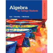 Algebra for College Students plus MyMathLab -- Access Card Package by Lial, Margaret L.; Hornsby, John; McGinnis, Terry, 9780321969231