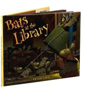 Bats at the Library by Lies, Brian, 9780618999231