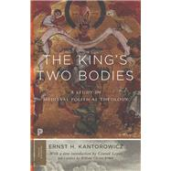 The King's Two Bodies by Kantorowicz, Ernst; Leyser, Conrad; Jordan, William Chester, 9780691169231