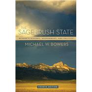 The Sagebrush State by Bowers, Michael W., 9780874179231