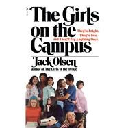 The Girls on The Campus by Olsen, Jack, 9781501119231