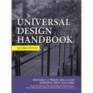 Universal Design Handbook, 2E by Preiser, Wolfgang; Smith, Korydon H., 9780071629232