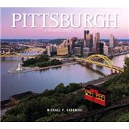 Pittsburgh by Gadomski, Michael P., 9780764349232