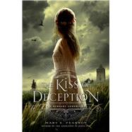 The Kiss of Deception by Pearson, Mary E., 9780805099232